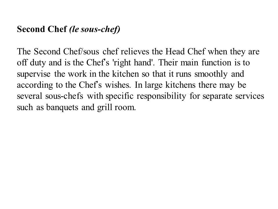 Second Chef (le sous-chef)