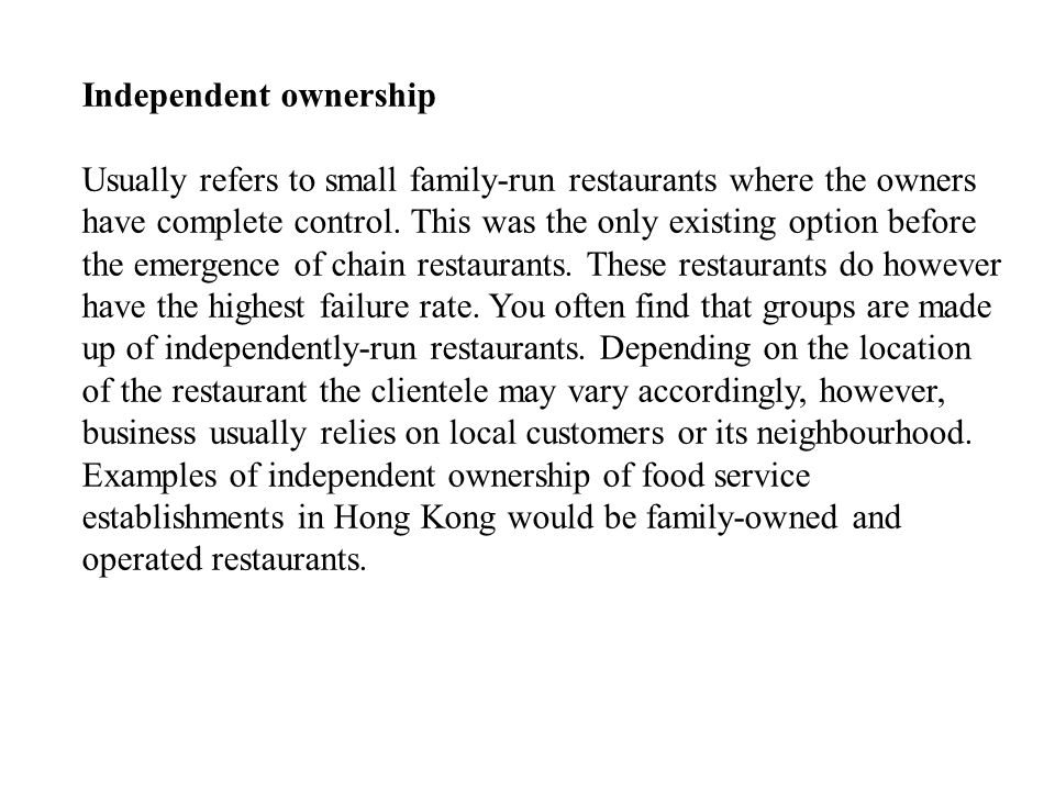 Independent ownership