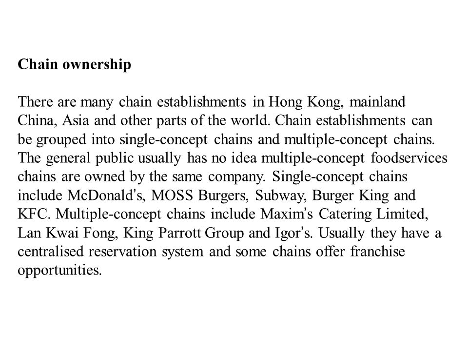 Chain ownership