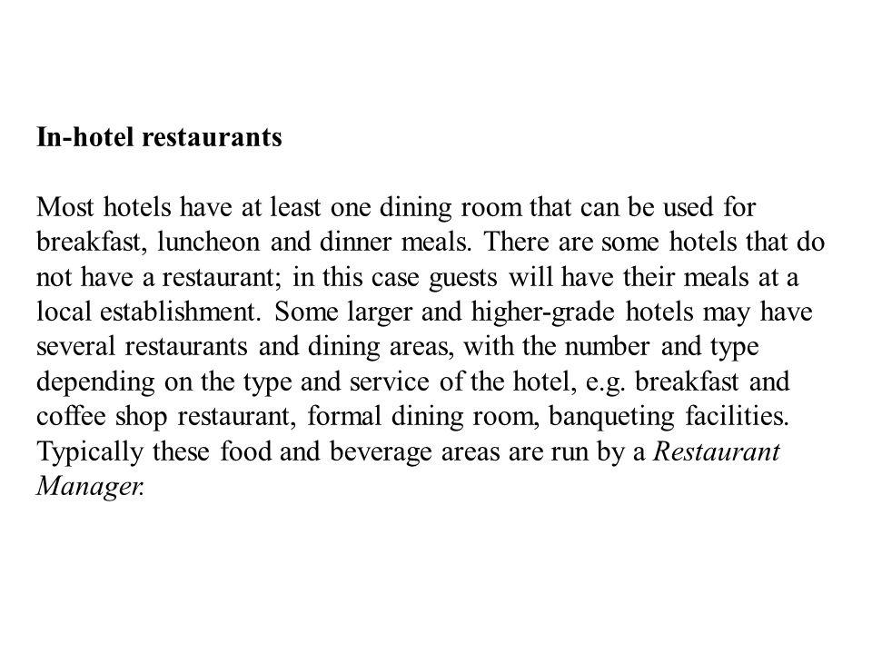 In-hotel restaurants