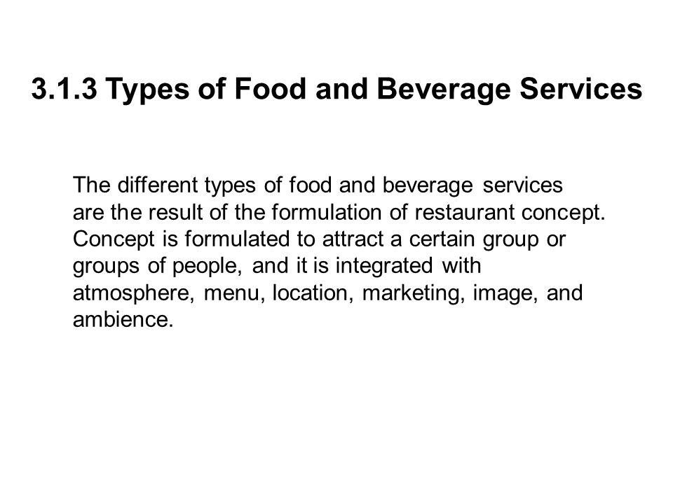 3.1.3 Types of Food and Beverage Services