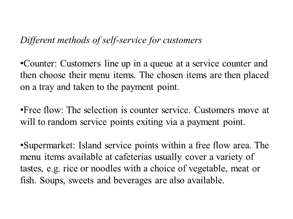 Different methods of self-service for customers
