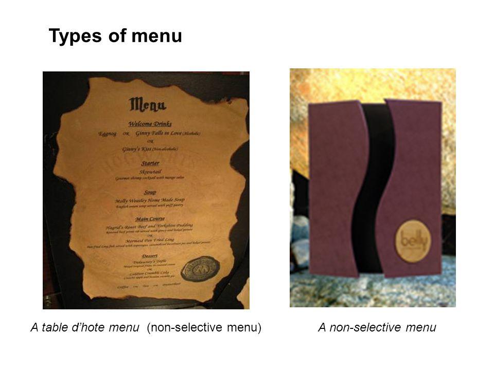 Types of menu A table d'hote menu (non-selective menu)