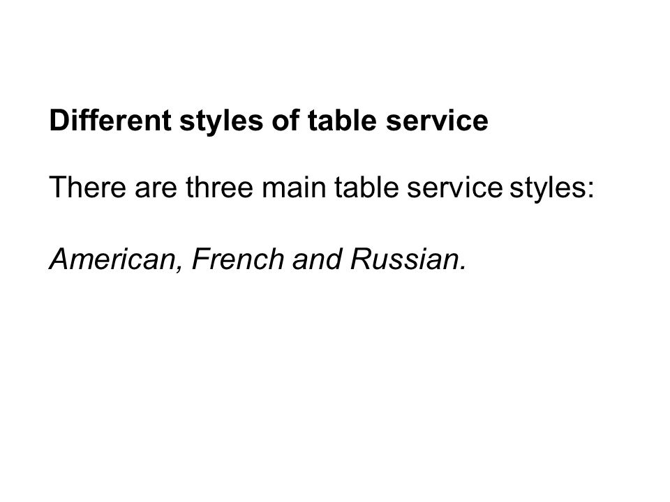 Different styles of table service