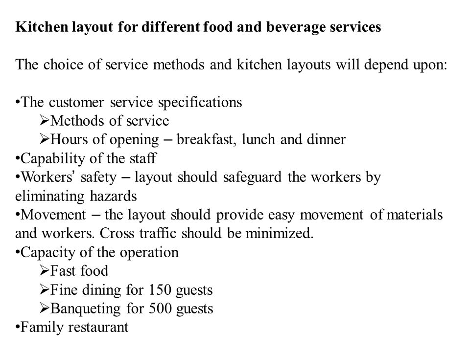 Kitchen layout for different food and beverage services