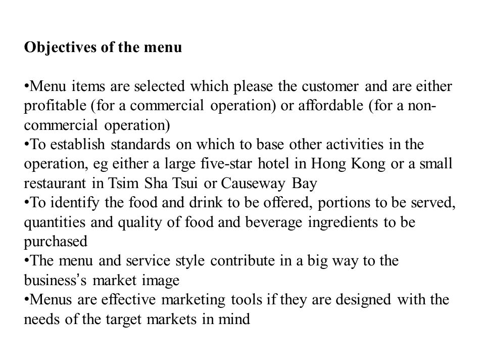 Objectives of the menu