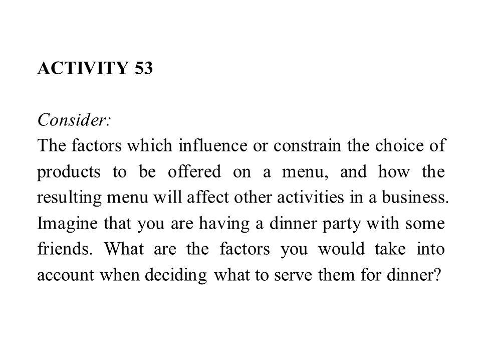 ACTIVITY 53 Consider: