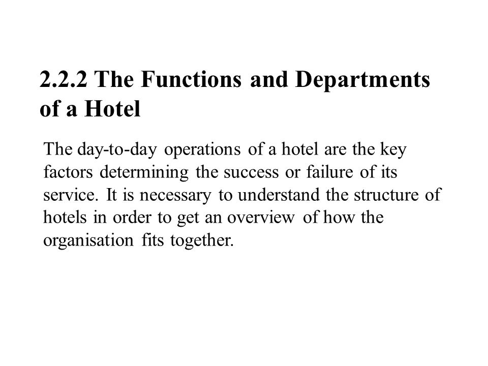 2.2.2 The Functions and Departments of a Hotel