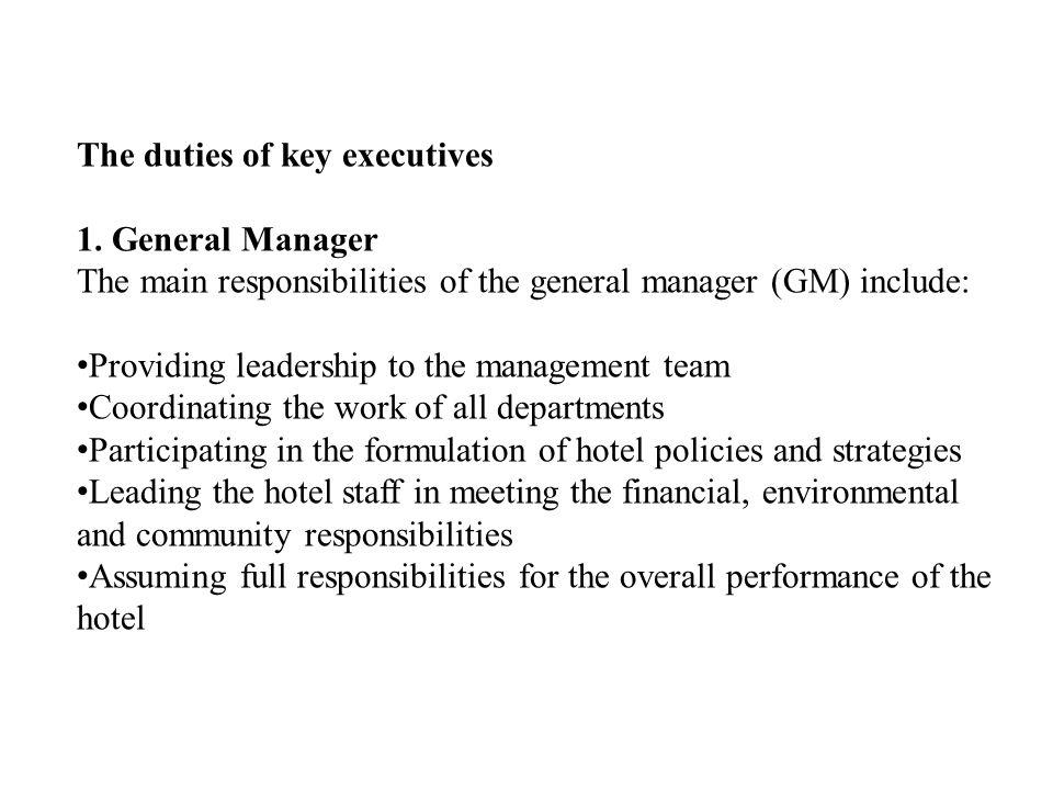 The duties of key executives