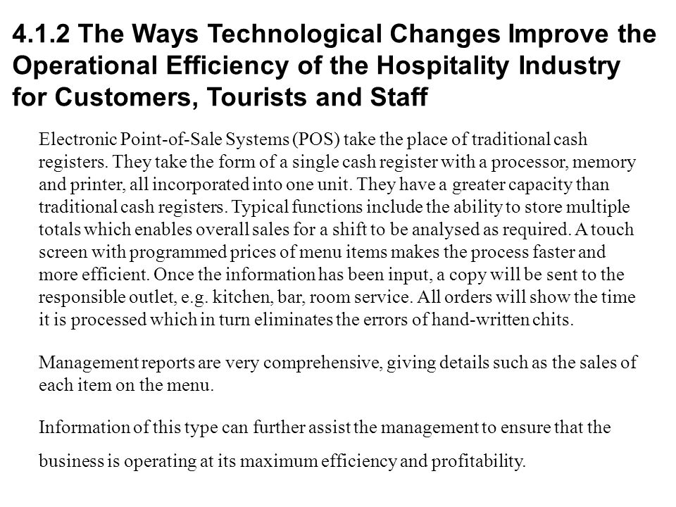 4.1.2 The Ways Technological Changes Improve the Operational Efficiency of the Hospitality Industry for Customers, Tourists and Staff