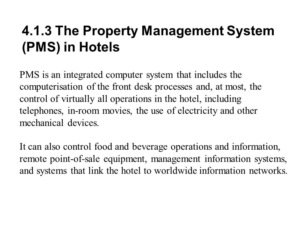 4.1.3 The Property Management System (PMS) in Hotels