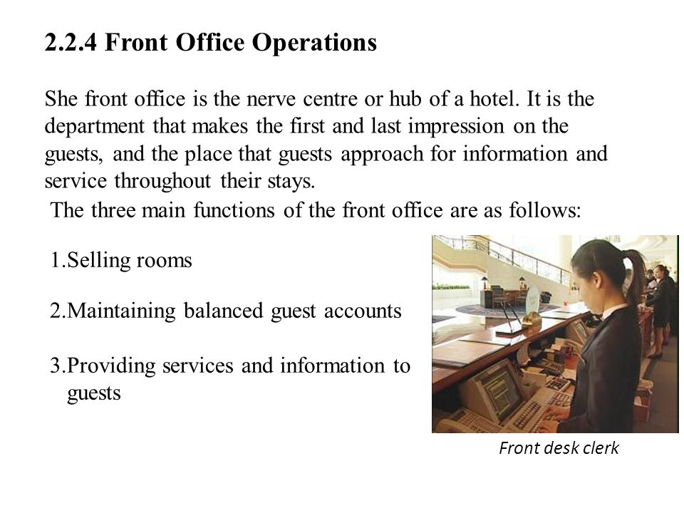2.2.4 Front Office Operations