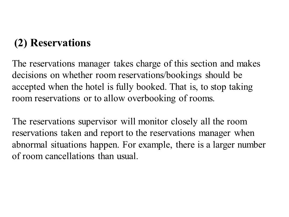 (2) Reservations