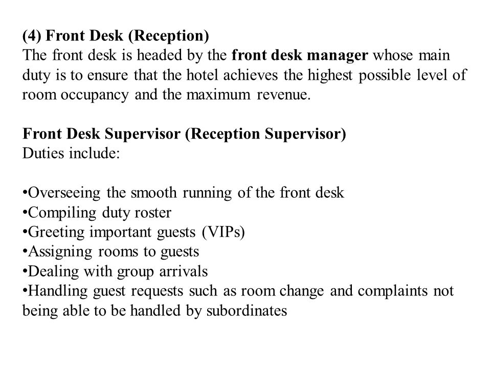 (4) Front Desk (Reception)
