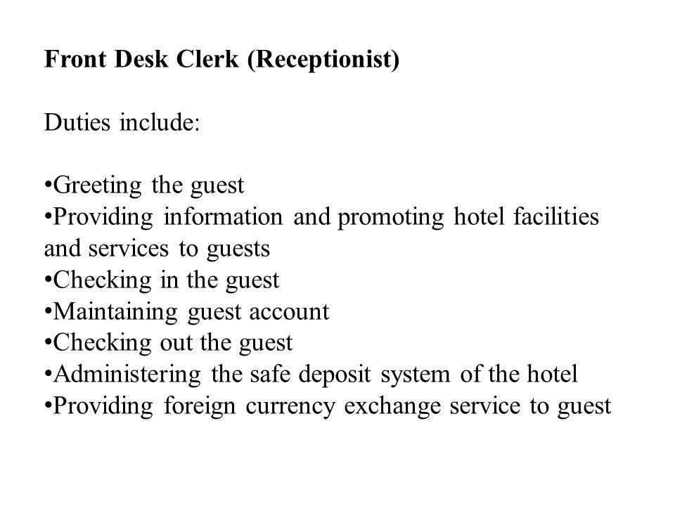 Front Desk Clerk (Receptionist)
