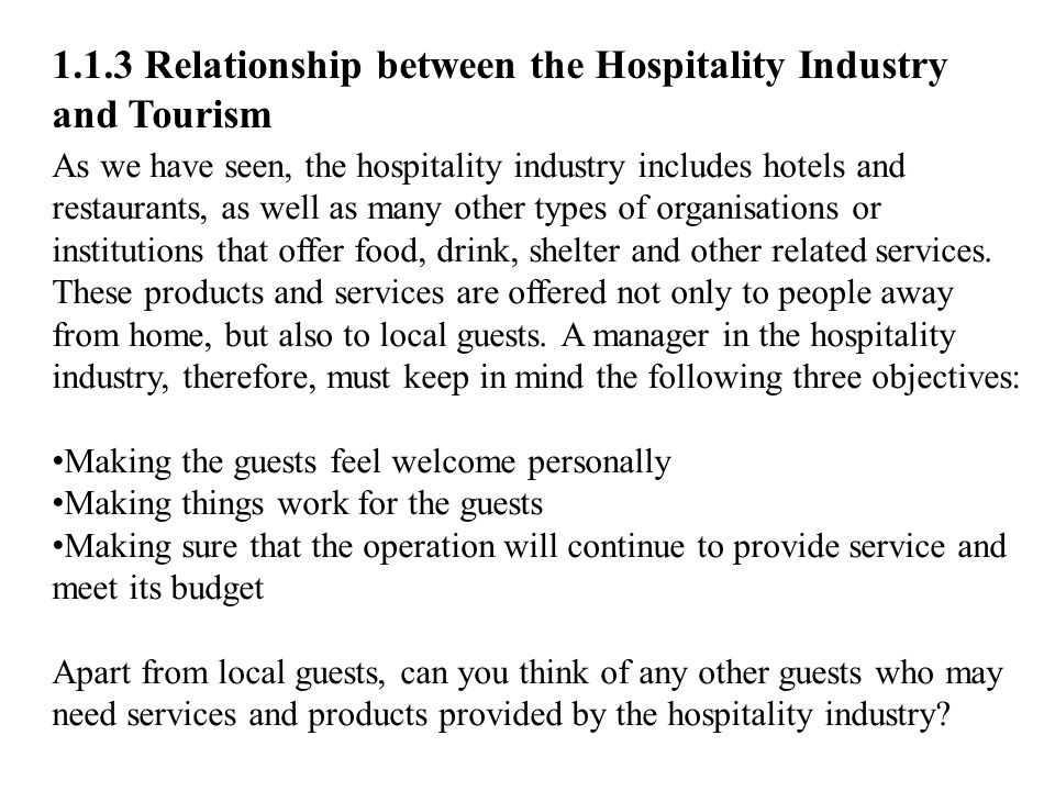 1.1.3 Relationship between the Hospitality Industry and Tourism