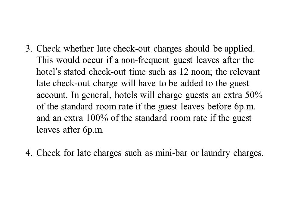 Check whether late check-out charges should be applied