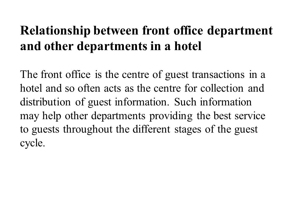 Relationship between front office department and other departments in a hotel