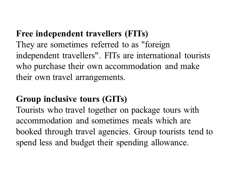 Free independent travellers (FITs)
