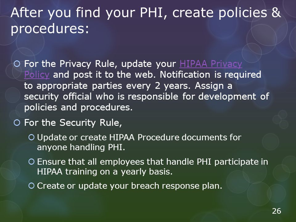 After you find your PHI, create policies & procedures: