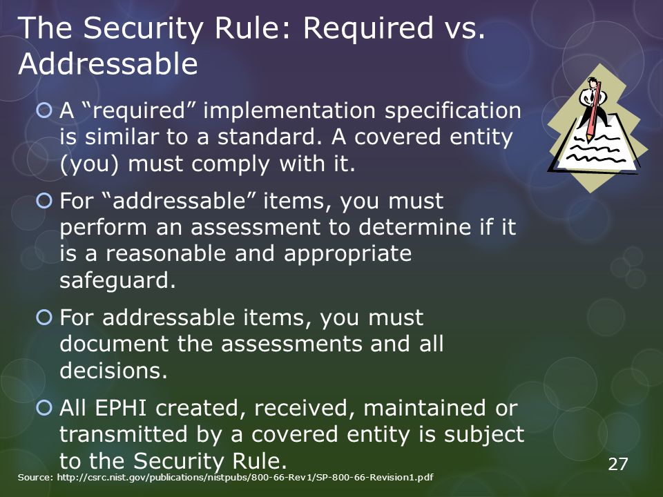 The Security Rule: Required vs. Addressable