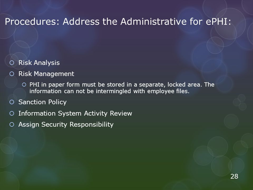 Procedures: Address the Administrative for ePHI: