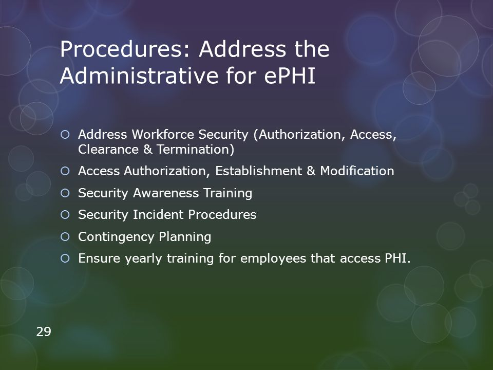 Procedures: Address the Administrative for ePHI