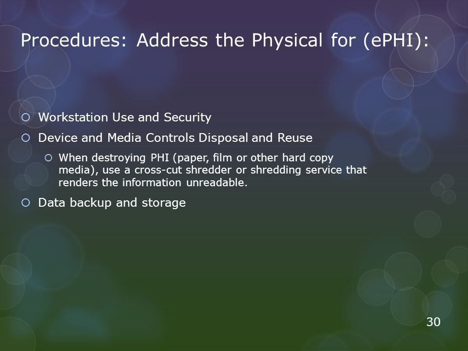 Procedures: Address the Physical for (ePHI):