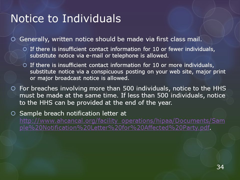 Notice to Individuals Generally, written notice should be made via first class mail.