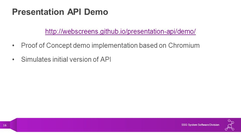 Presentation API Demo http://webscreens.github.io/presentation-api/demo/ Proof of Concept demo implementation based on Chromium.