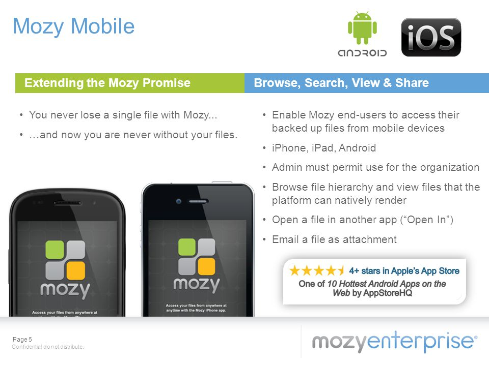 Mozy Mobile Extending the Mozy Promise Browse, Search, View & Share