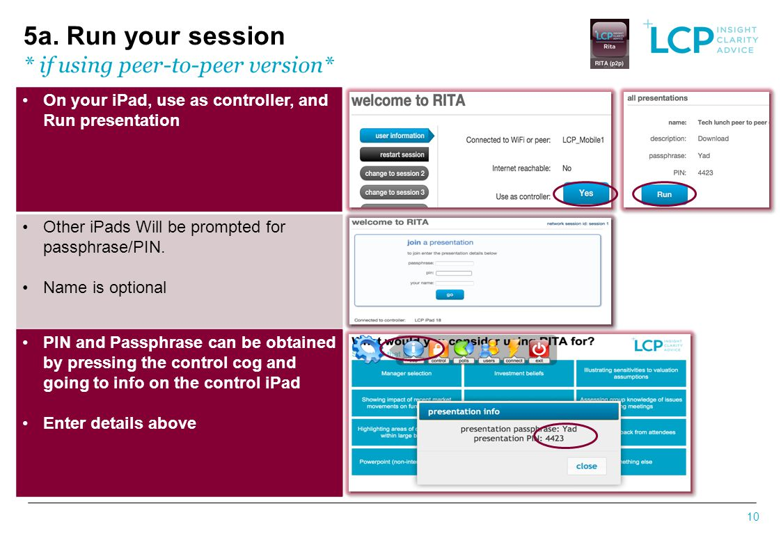 5a. Run your session * if using peer-to-peer version*