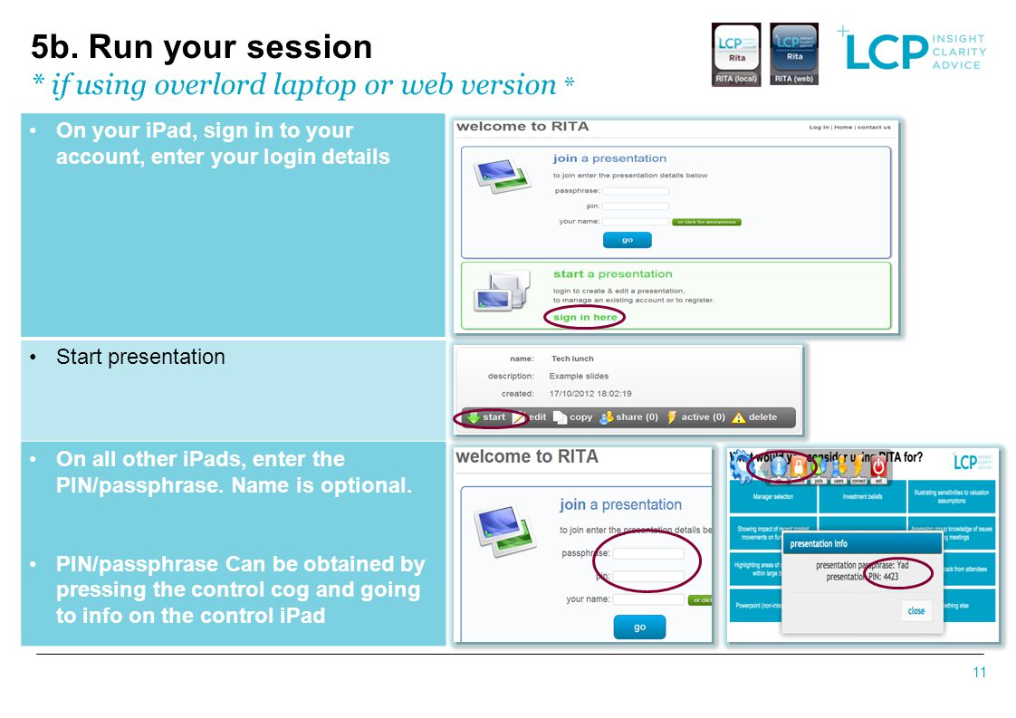 5b. Run your session * if using overlord laptop or web version *