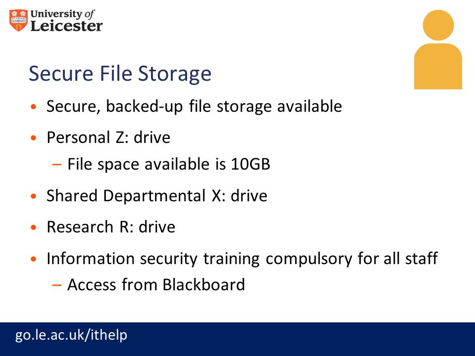Secure File Storage Secure, backed-up file storage available