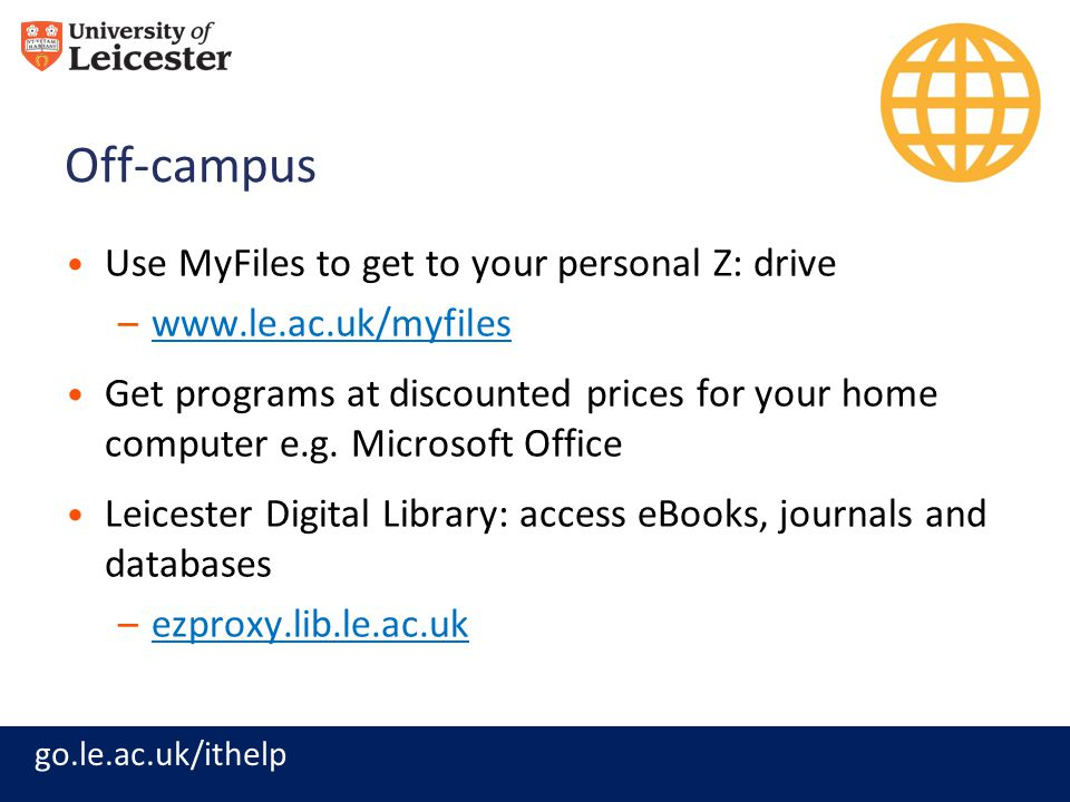 Off-campus Use MyFiles to get to your personal Z: drive