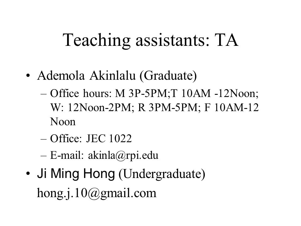 Teaching assistants: TA