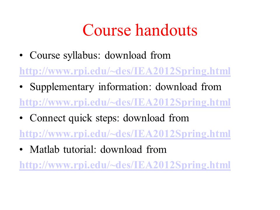 Course handouts Course syllabus: download from