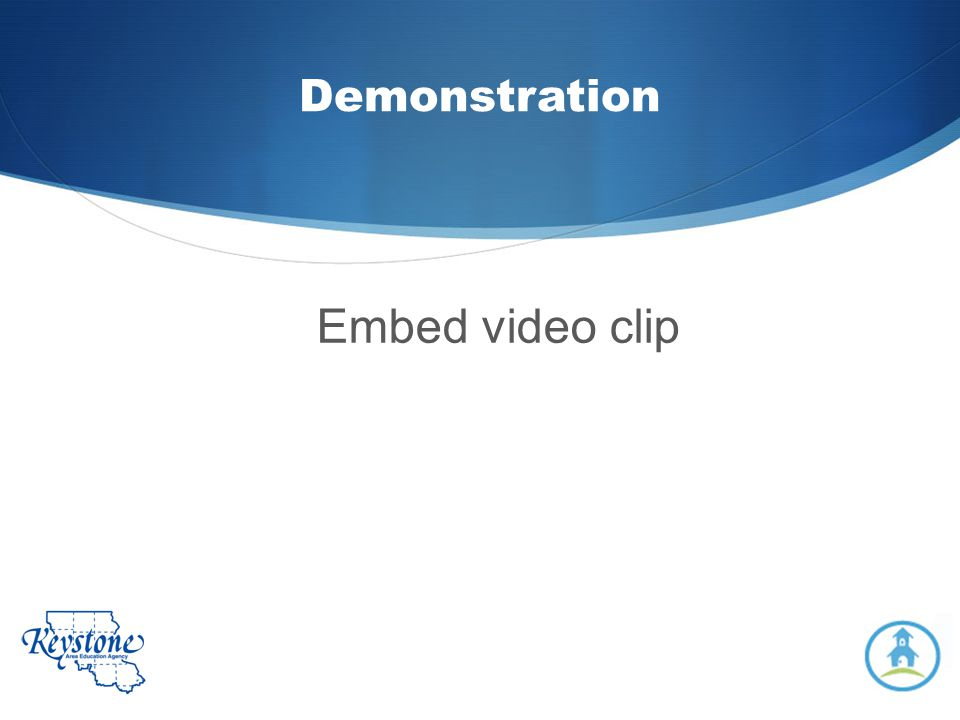 Demonstration Embed video clip