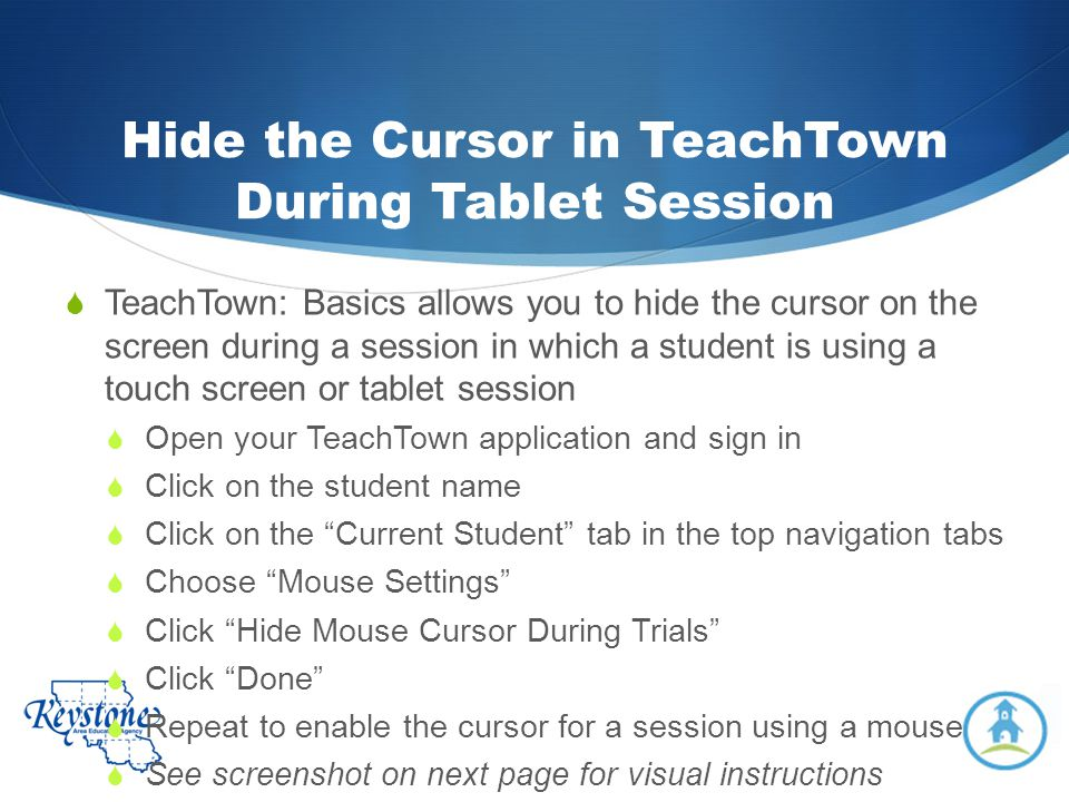 Hide the Cursor in TeachTown During Tablet Session