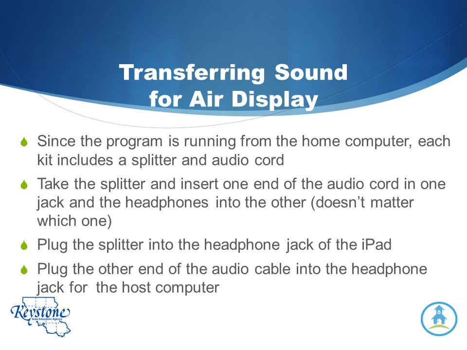 Transferring Sound for Air Display