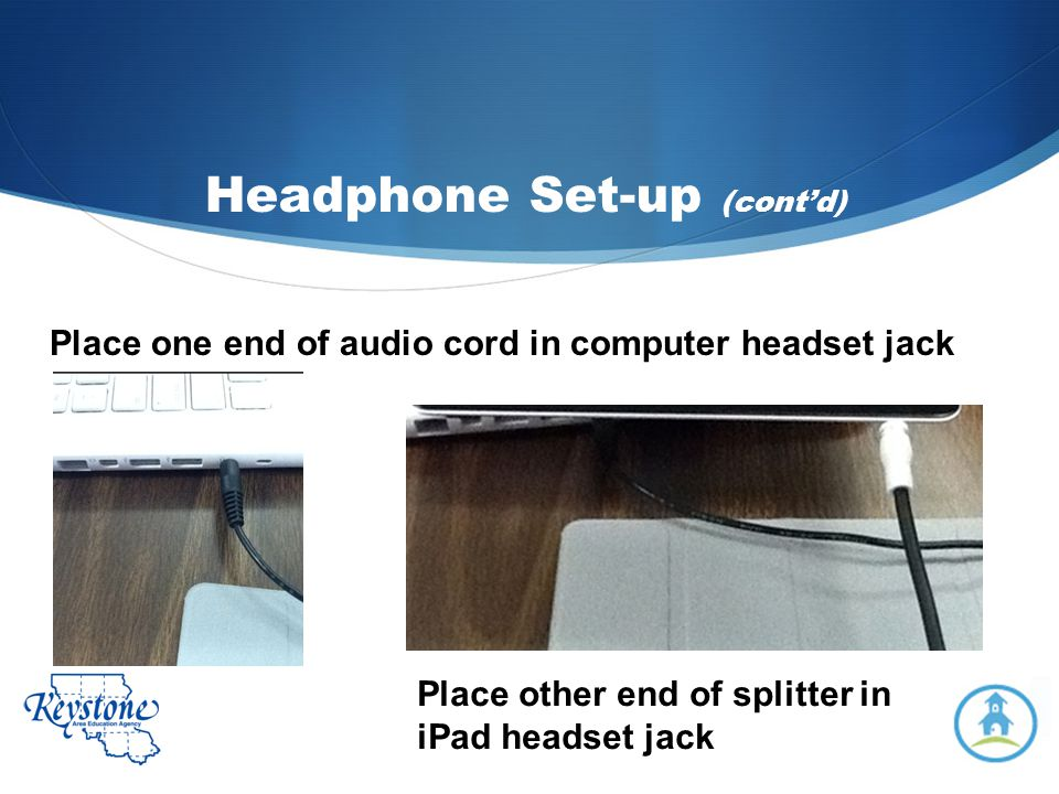 Headphone Set-up (cont'd)