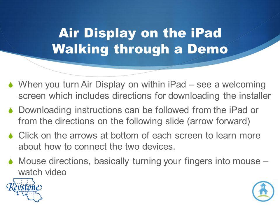 Air Display on the iPad Walking through a Demo