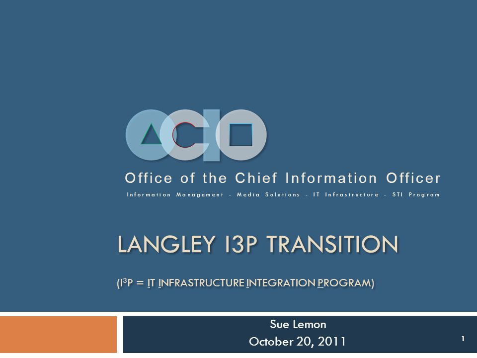 Langley I3P Transition (I3P = IT Infrastructure Integration Program)