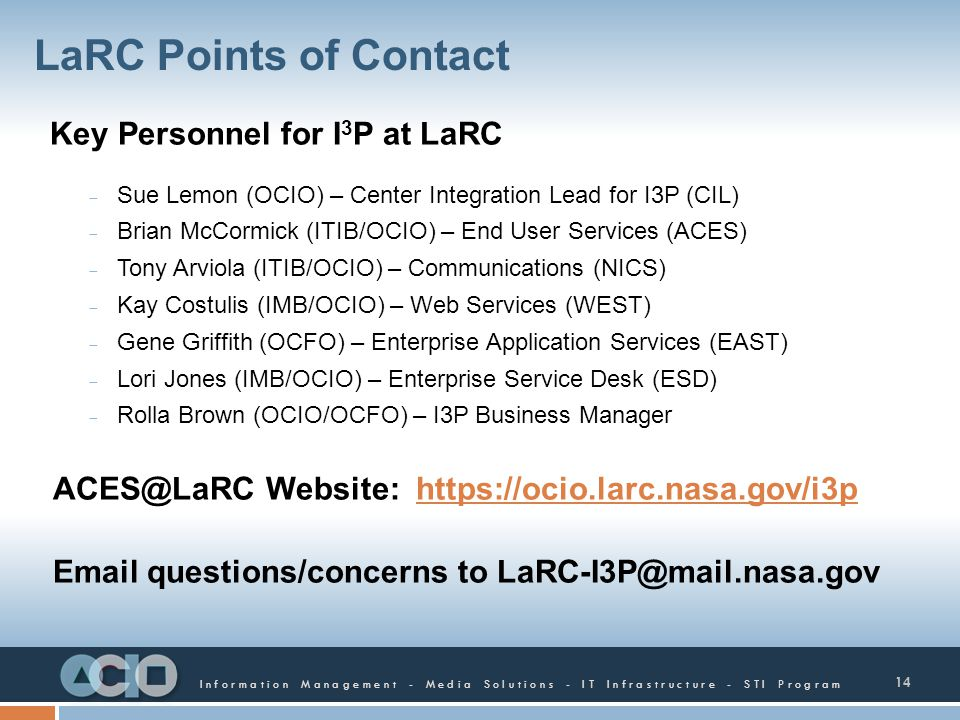 LaRC Points of Contact Key Personnel for I3P at LaRC