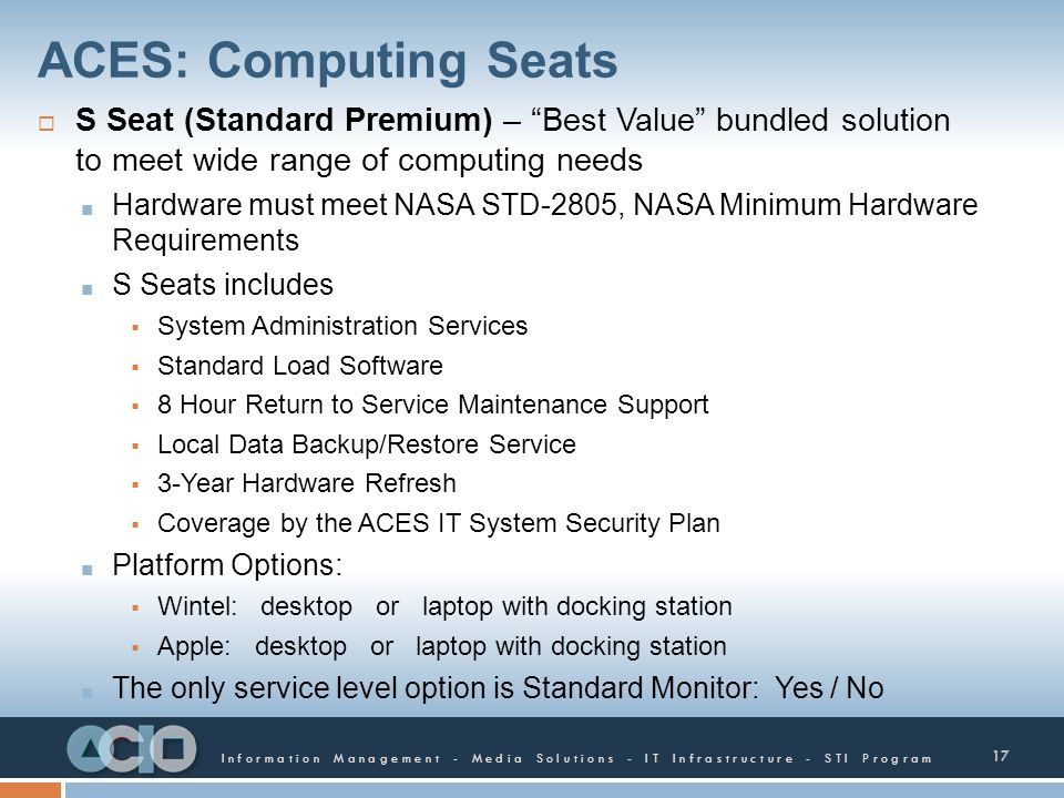 ACES: Computing Seats S Seat (Standard Premium) – Best Value bundled solution to meet wide range of computing needs.