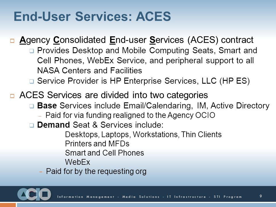 End-User Services: ACES
