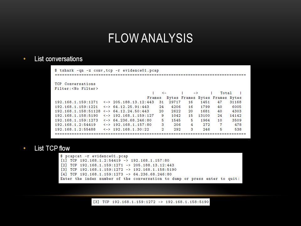 Flow analysis List conversations List TCP flow