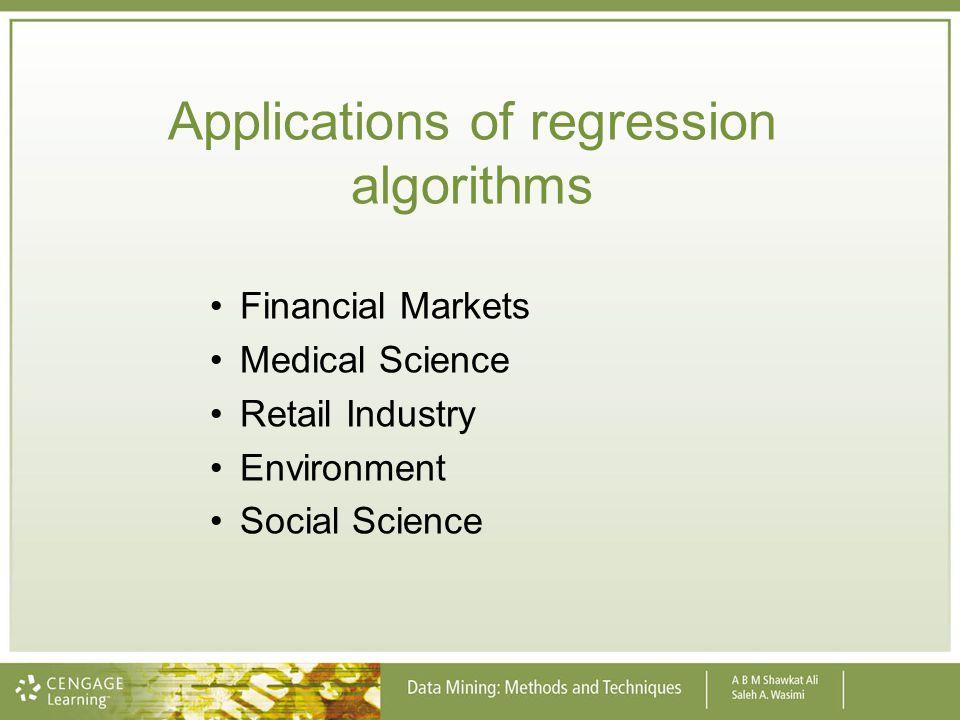 Applications of regression algorithms