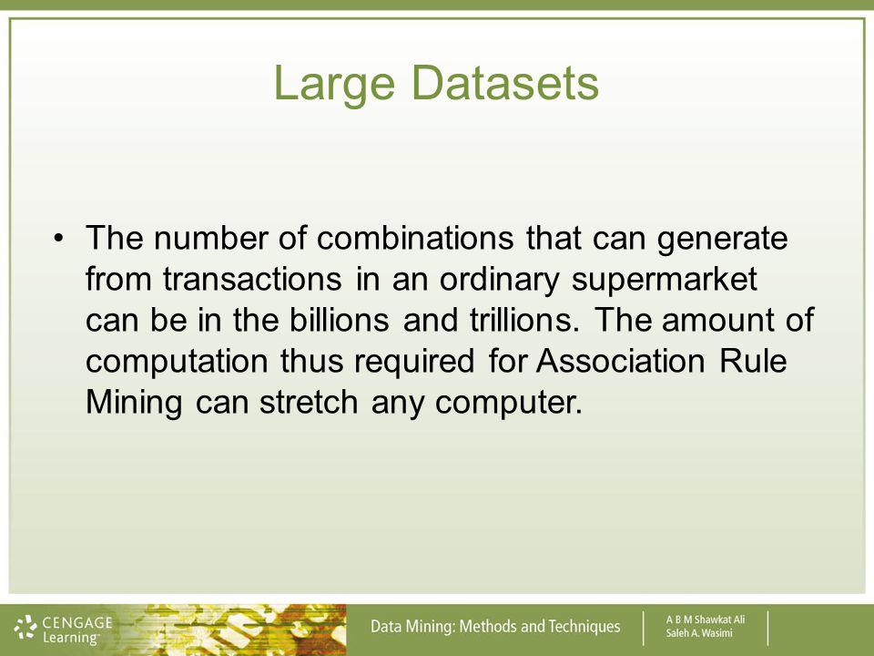 Large Datasets
