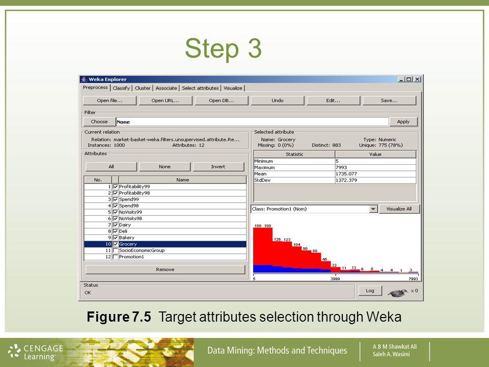 Step 3 Figure 7.5 Target attributes selection through Weka